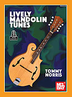 Lively Mandolin Tunes by Tommy Norris