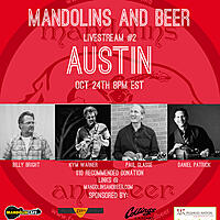 Mandolins and Beer Livestream Episode #2 - Austin, TX